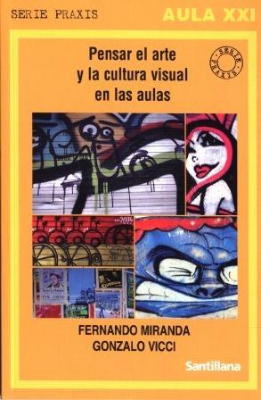Pensar el arte y la cultura visual en las aulas