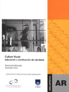 Cultura Visual: educación y Construccion de identidad